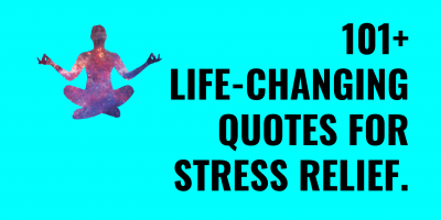 life changing quotes for stress relief