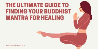 The Ultimate Guide to Finding Your Buddhist Mantra for Healing